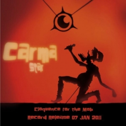 CARMA STAR - Eloquence For The Mob