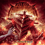 Total Annihilation - ...On Chains Of Doom