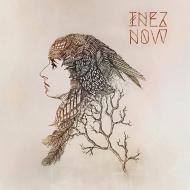 INEZ - NOW